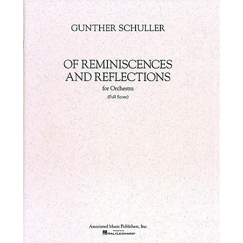 Associated Of Reminiscences and Reflections (Full Score) Study Score Series Composed by Gunther Schuller-thumbnail