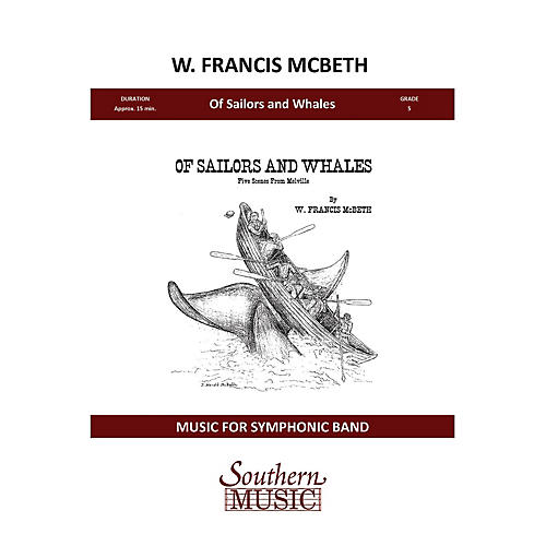 Southern Of Sailors and Whales Concert Band Level 5 Composed by W. Francis McBeth-thumbnail