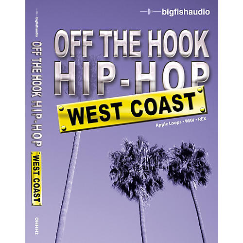 Big Fish Off The Hook Hip Hop: West Coast Audio Loops