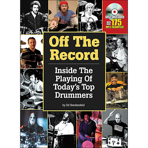 Hal Leonard Off The Record : Inside The Playing Of Today's Top Drummers-thumbnail