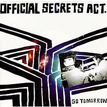 Official Secrets Act - So Tomorrow