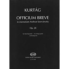 Editio Musica Budapest Officium Breve in memoriam Andreae Szervánsky, Op. 28 (String Quartet) EMB Series by György Kurtág
