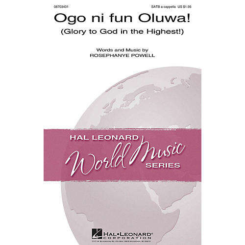 Hal Leonard Ogo ni fun Oluwa! (Glory to God in the Highest) SATB a cappella composed by Rosephanye Powell