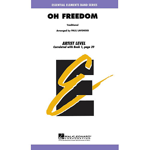 Hal Leonard Oh, Freedom Concert Band Level 1 Arranged by Paul Lavender