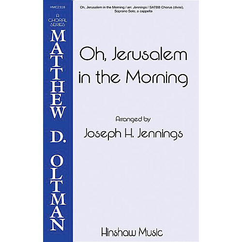 Hinshaw Music Oh Jerusalem in the Morning SSAATTBB arranged by Joseph Jennings-thumbnail