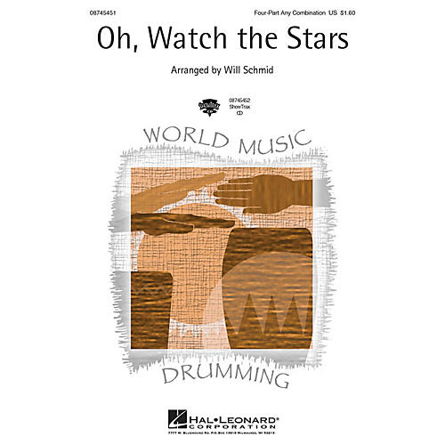 Hal Leonard Oh, Watch the Stars 4 Part Any Combination arranged by Will Schmid-thumbnail