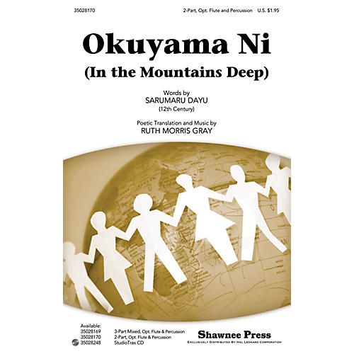 Shawnee Press Okuyama Ni (In the Mountains Deep) 2-PART, OPT. FLUTE & PERCUSSIO composed by Ruth Morris Gray-thumbnail