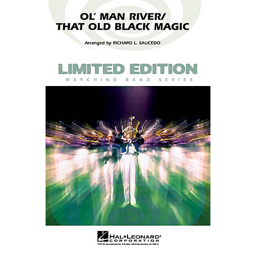 Hal Leonard Ol' Man River/That Old Black Magic Marching Band Level 5 Arranged by Richard L. Saucedo