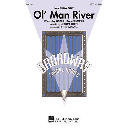 Hal Leonard Ol' Man River (from Showboat) TTBB arranged by Russell Robinson