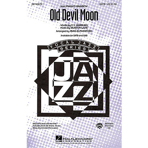 Hal Leonard Old Devil Moon (from Finian's Rainbow) SATB arranged by Paris Rutherford-thumbnail