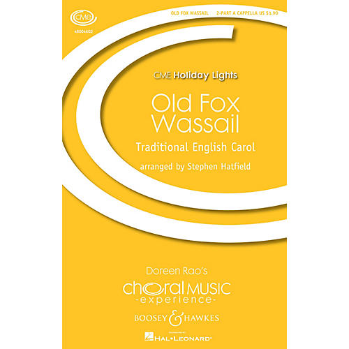 Boosey and Hawkes Old Fox Wassail (2-Part Any Comb.) 2-Part a cappella arranged by Stephen Hatfield