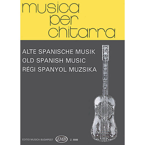 Editio Musica Budapest Old Spanish Music (Guitar Solo) EMB Series Composed by Various-thumbnail