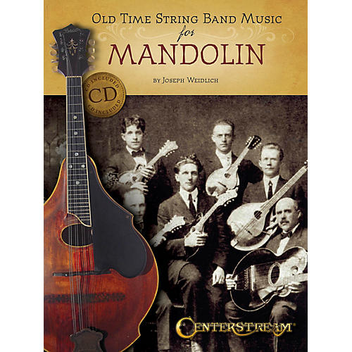 Centerstream Publishing Old Time String Band Music for Mandolin Fretted Series Softcover with CD Written by Joseph Weidlich-thumbnail