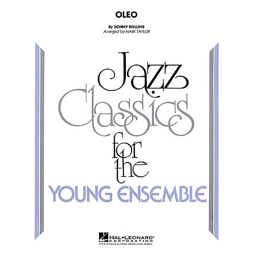 Hal Leonard Oleo Jazz Band Level 3 by Sonny Rollins Arranged by Mark Taylor