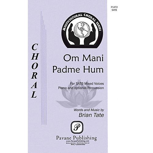 Pavane Om Mani Padme Hum SATB composed by Brian Tate