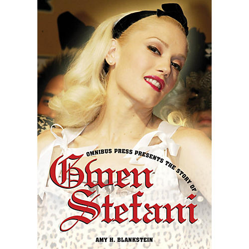 Omnibus Omnibus Presents: The Story of Gwen Stefani Omnibus Press Series Softcover-thumbnail