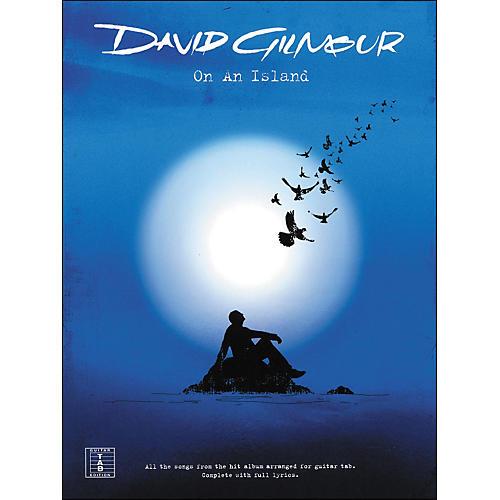 Hal Leonard On An Island - David Gilmour Tab Book