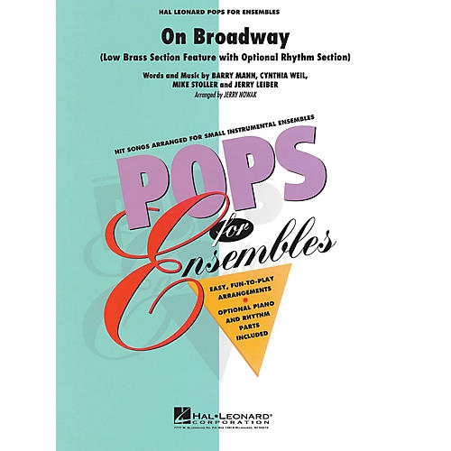 Hal Leonard On Broadway (Low Brass Ensemble (opt. rhythm section)) Concert Band Level 2.5 Arranged by Jerry Nowak