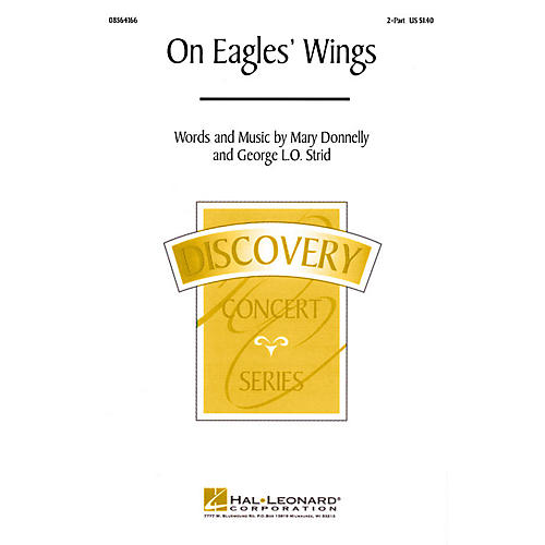 Hal Leonard On Eagles' Wings (2-Part and Piano) 2-Part composed by Mary Donnelly