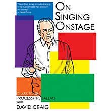 Applause Books On Singing Onstage (Class Four: Process/The Ballad) Applause Acting Series Series DVD by David Craig