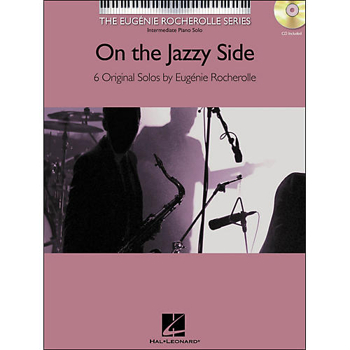 Hal Leonard On The Jazzy Side - Book/CD Mid/Late Intermediate Piano Solos Eugenie Rocherolle Series-thumbnail
