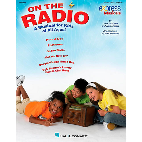 Hal Leonard On The Radio - An Express Musical for Kids of All Ages! Teacher Edition-thumbnail