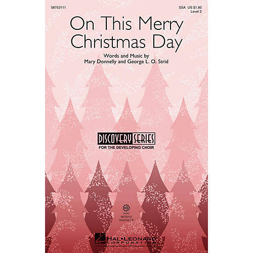Hal Leonard On This Merry Christmas Day (Discovery Level 2) VoiceTrax CD Composed by Mary Donnelly-thumbnail