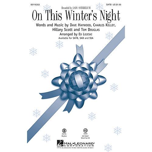 Hal Leonard On This Winter's Night SATB by Lady Antebellum arranged by Ed Lojeski