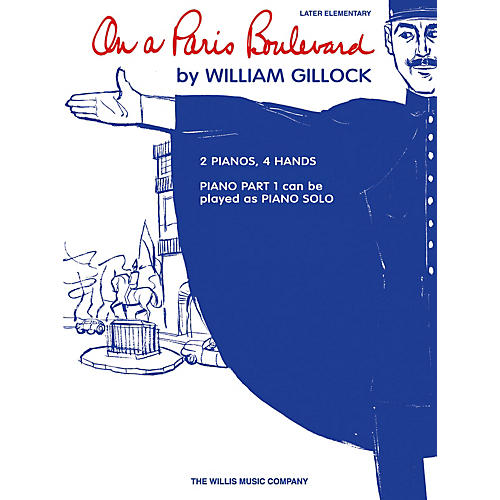 Willis Music On a Paris Boulevard Willis Series by William Gillock (Level Late Elem)