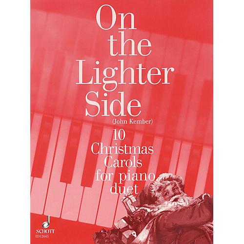 Schott On the Lighter Side (10 Christmas Carols for Piano Duet) Schott Series Softcover