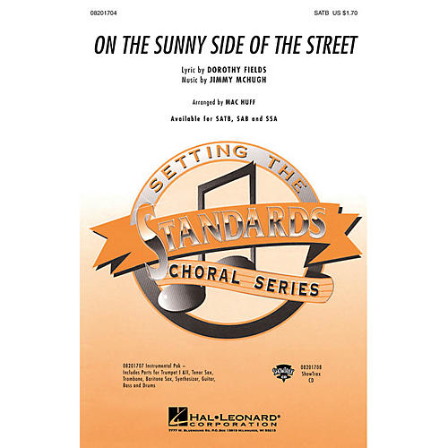 Hal Leonard On the Sunny Side of the Street SAB Arranged by Mac Huff