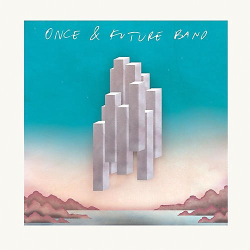Alliance Once & Future Band - Once & Future Band