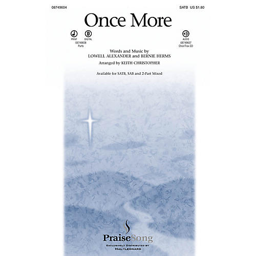 PraiseSong Once More CHOIRTRAX CD Arranged by Keith Christopher-thumbnail