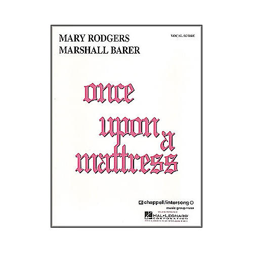 Hal Leonard Once Upon A Mattress Vocal Score