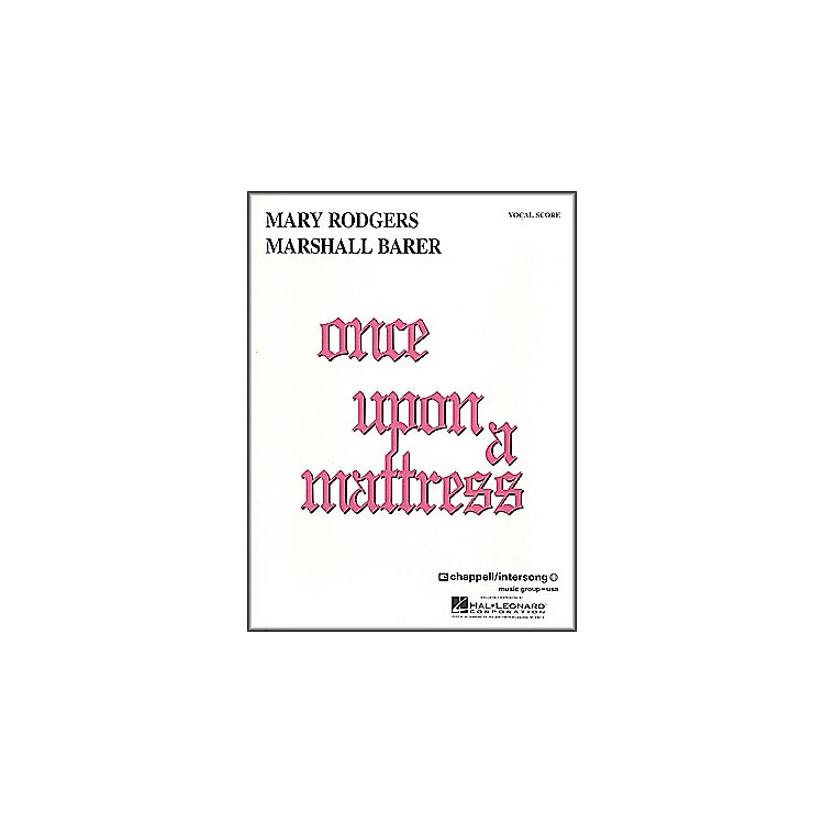 Hal LeonardOnce Upon A Mattress Vocal Score