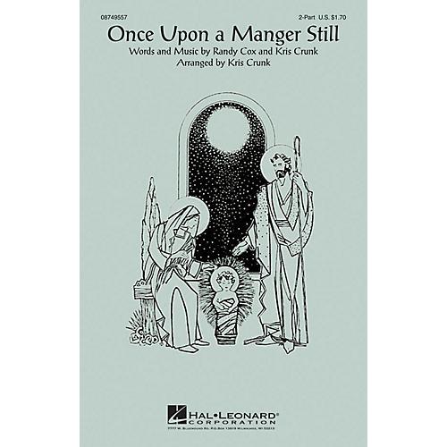 Hal Leonard Once Upon a Manger Still 2-Part arranged by Kris Crunk-thumbnail