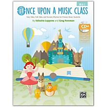 Alfred Once Upon a Music Class Primary Book & Enhanced SoundTrax CD Grades Pre-K--2