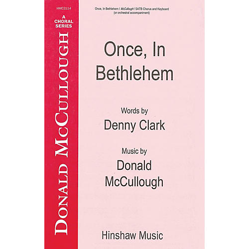 Hinshaw Music Once in Bethlehem SATB composed by Donald McCullough-thumbnail