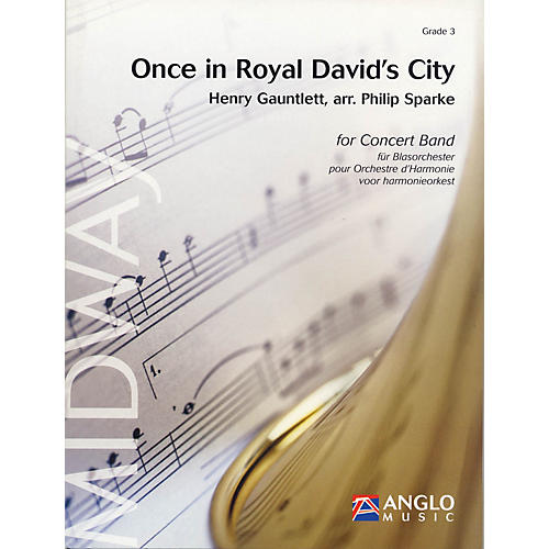 Anglo Music Press Once in Royal David's City (Grade 3 - Score Only) Concert Band Level 3 Arranged by Philip Sparke-thumbnail