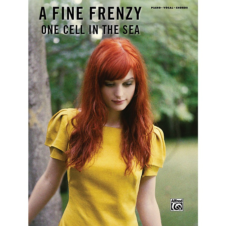 AlfredOne Cell in the Sea: A Fine Frenzy (Piano, Vocal, and Chords Book)