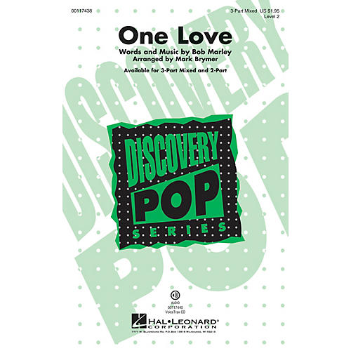 Hal Leonard One Love (Discovery Level 2 3-Part Mixed) 3-Part Mixed by Bob Marley arranged by Mark Brymer