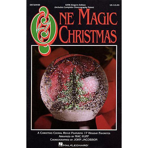 Hal Leonard One Magic Christmas (Feature Medley) SATB Singer arranged by Mac Huff