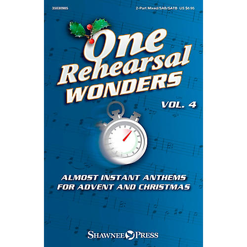 Shawnee Press One Rehearsal Wonders, Vol. 4 - Advent and Christmas 2PT/SAB/SATB arranged by Various-thumbnail