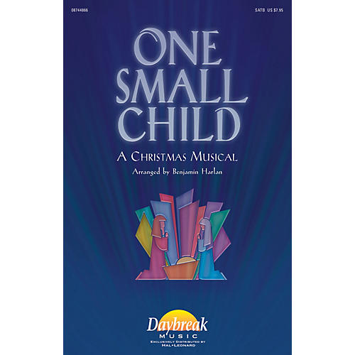 Daybreak Music One Small Child SATB arranged by Benjamin Harlan-thumbnail