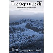 Shawnee Press One Step He Leads SATB composed by Pepper Choplin