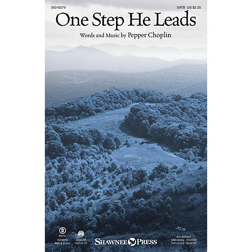 Shawnee Press One Step He Leads SATB composed by Pepper Choplin-thumbnail