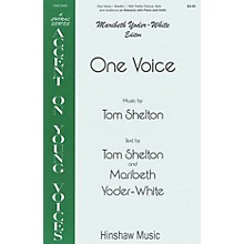 Hinshaw Music One Voice SSA composed by Tom Shelton