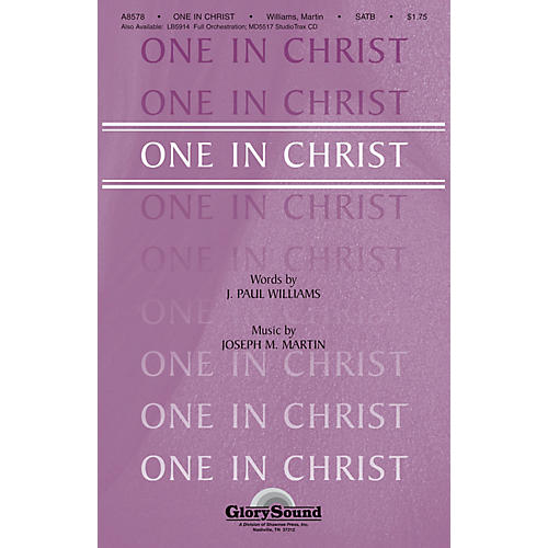 Shawnee Press One in Christ SATB composed by J. Paul Williams