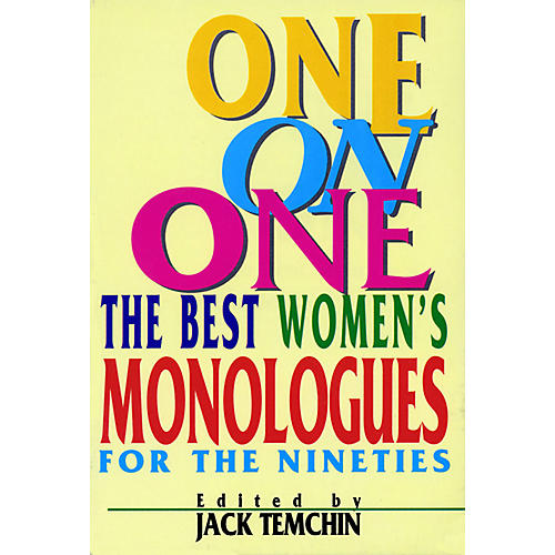 Applause Books One on One (The Best Women's Monologues for the Nineties) Applause Acting Series Series by Jack Temchin-thumbnail