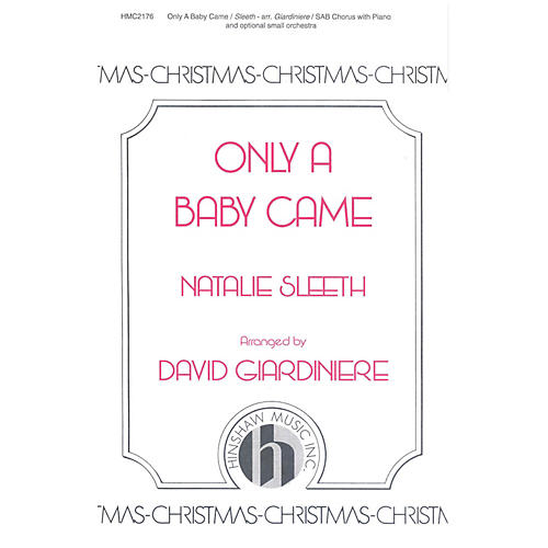 Hinshaw Music Only a Baby Came SAB arranged by David Giardiniere-thumbnail